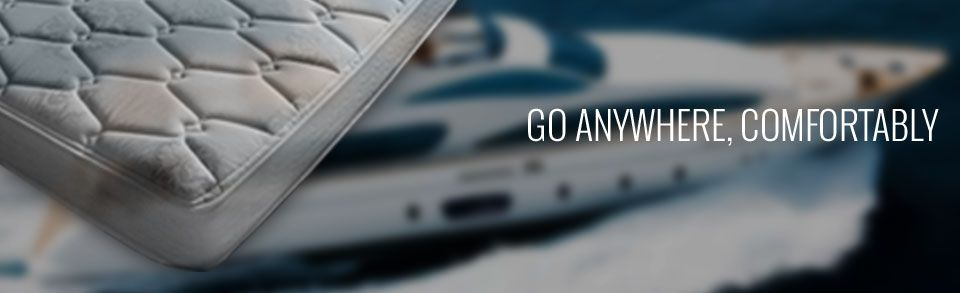 Go anywhere comfortably with our marine mattress, with standard and custom mattress sizes available