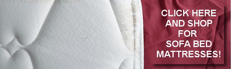 Buy sofa bed mattresses here!