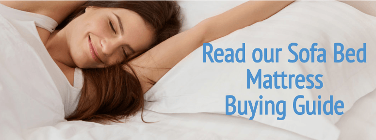 Read our sofa bed mattress buying guide here